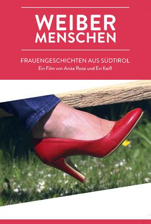 Video: «Weibermenschen. Frauengeschichten aus Südtirol»