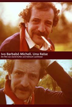 Video: «Ivo Barnabó Micheli. Una Reise»