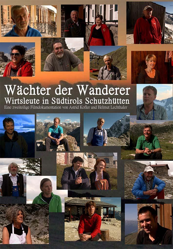 Video: «Wächter der Wanderer. Wirtsleute in Südtirols Schutzhütten»
