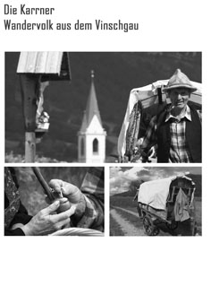 Video: «Die Karrner - Wandervolk aus dem Vinschgau»