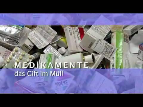 Video: «Medikamente - das Gift im Müll»