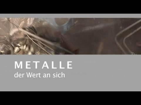 Video: «Metalle - Der Wert an sich»