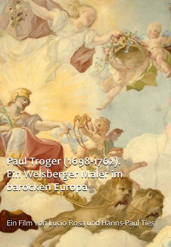 Video: «Paul Troger (1698-1762). Ein Welsberger Maler im barocken Europa»