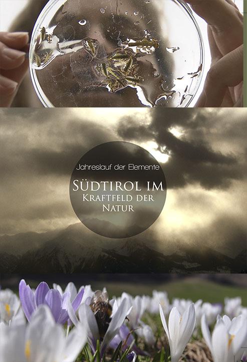 Video: «Jahreslauf der Elemente. Südtirol im Kraftfeld der Natur»