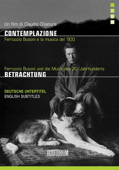 Video: «Betrachtung. Ferruccio Busoni und die Musik des 20. Jahrhunderts»