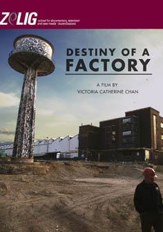 Video: «Destiny of a factory»
