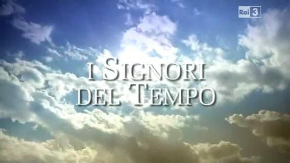 Video: «I Signori del tempo»
