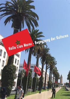 Video: «Hallo Ciao Maroc - Begegnung der Kulturen»