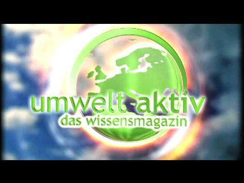 Video: «Fernsehsendung Umwelt aktiv das Wissensmagazin (05.10.2010)»