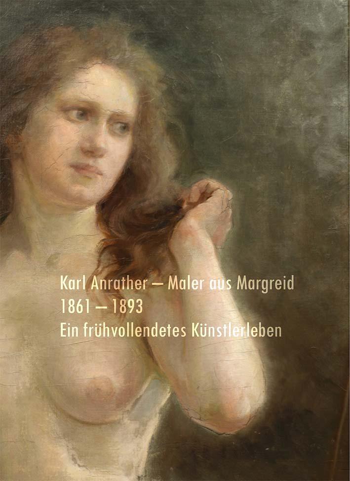 Video: «Karl Anrather - Maler aus Margreid. Ein frühvollendetes Künstlerleben»
