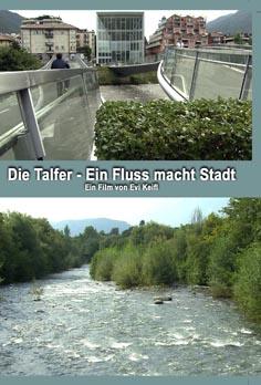 Video: «Die Talfer. Ein Fluss macht Stadt»
