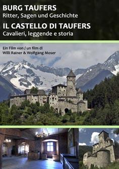 Video: «Burg Taufers. Ritter Sagen und Geschichte»
