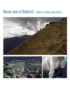 Video: «Bauer sein in Südtirol - leben, erleben, überleben»