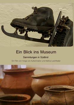 Video: «Ein Blick ins Museum. Sammlungen in Südtirol»