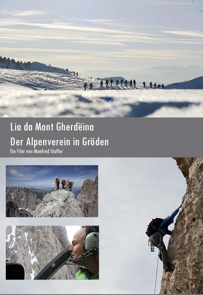 Video: «Lia da Mont Gherdeina - Der Alpenverein in Gröden»
