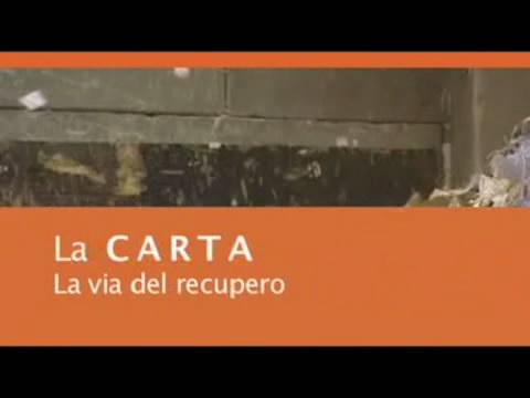 Video: «La carta - La via del recupero»