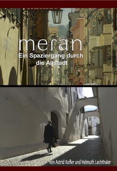 Video: «Meran. Ein Spaziergang durch die Altstadt»