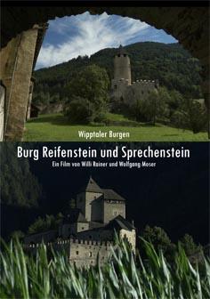 Video: «Wipptaler Burgen - Burg Reifenstein und Sprechenstein»