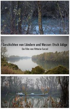 Video: «Geschichten von Ländern und Wasser: Etsch Adige»