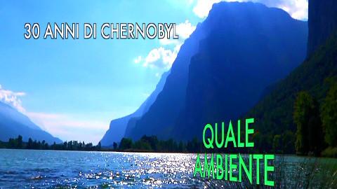 """Video: «30 anni da Chernobyl, una trasmissione del ciclo """"Quale ambiente"""". BCool-Comunicare-Oltre Bolzano»"""
