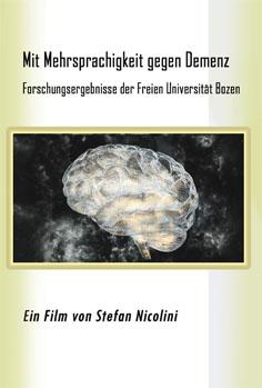 Video: «Mit Mehrsprachigkeit gegen Demenz. Forschungsergebnisse der Freien Universität Bozen»