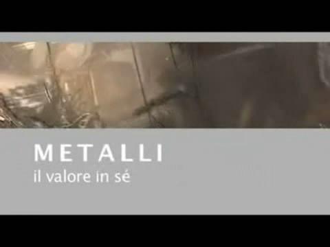 Video: «Metalli - Il valore in sè (5:48)»