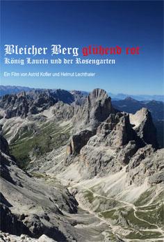 Video: «Bleicher Berg glühend rot. König Laurin und der Rosengarten»