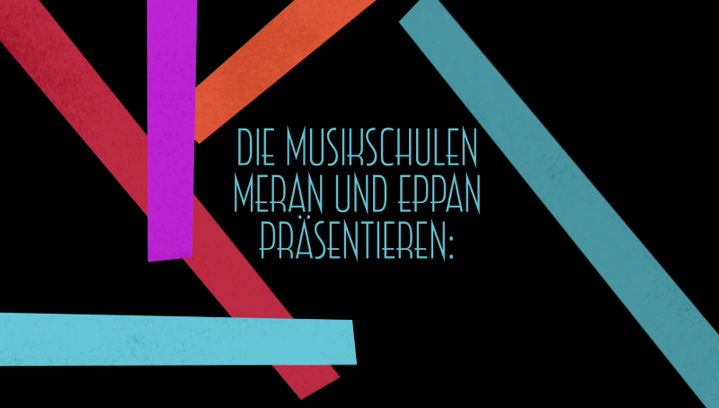 Video: «Musikschulen Meran und Eppan»