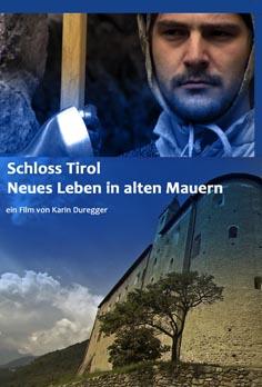 Video: «Schloss Tirol. Neues Leben in alten Mauern»