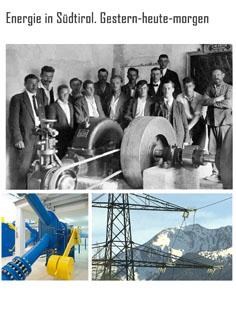 Video: «Energie in Südtirol. Gestern-heute-morgen»