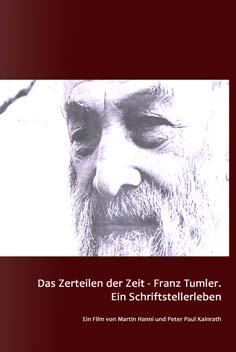 Video: «Das Zerteilen der Zeit - Franz Tumler. Ein Schriftstellerleben»