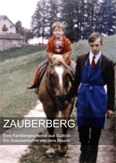 Video: «Zauberberg. Eine Familiengeschichte aus Südtirol»