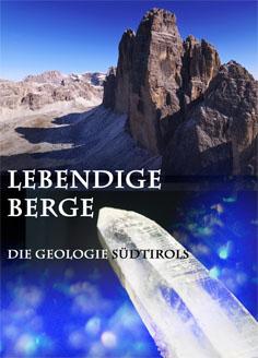 Video: «Lebendige Berge - Die Geologie Südtirols»
