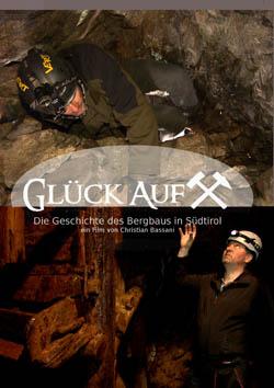 Video: «Glück Auf. Die Geschichte des Bergbaus in Südtirol»