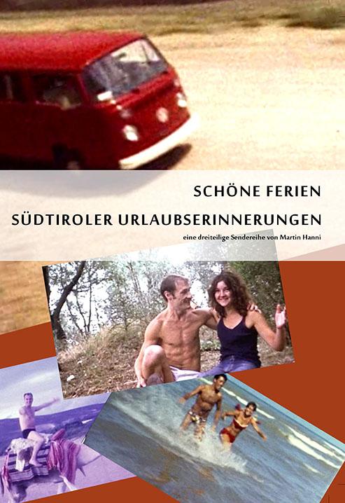 Video: «Schöne Ferien. Südtiroler Urlaubserrinnerungen»